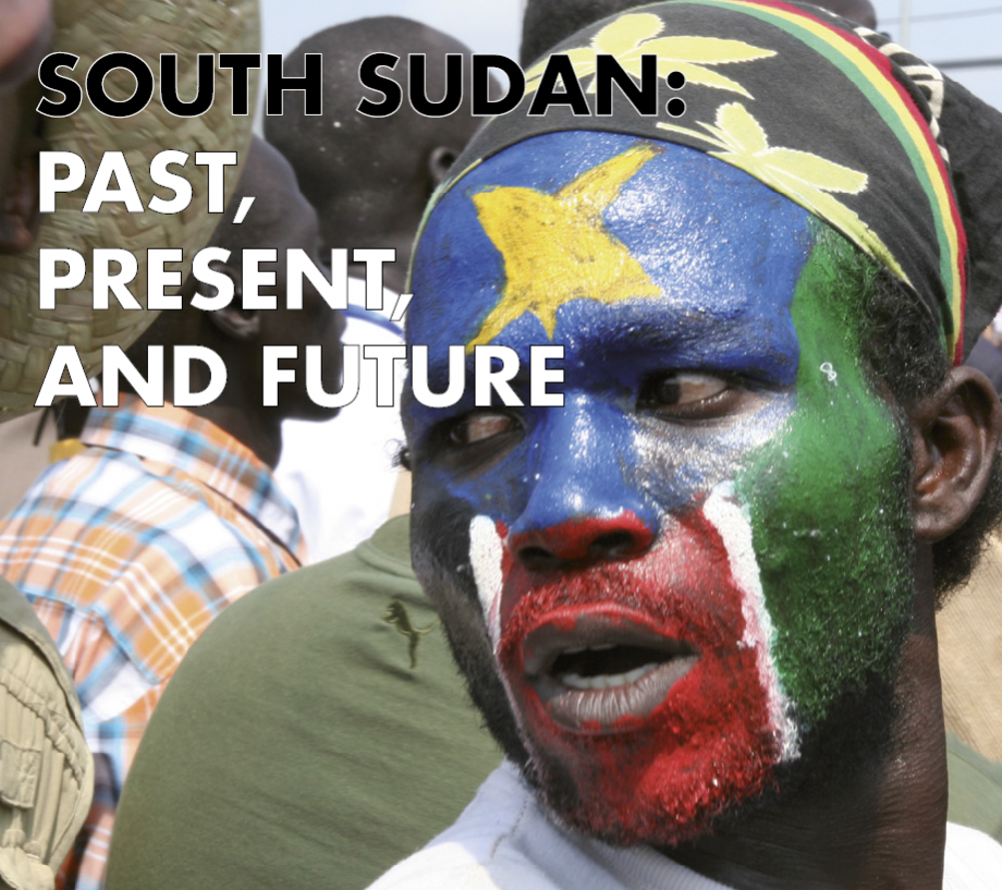 South Sudan: Past, Present and Future